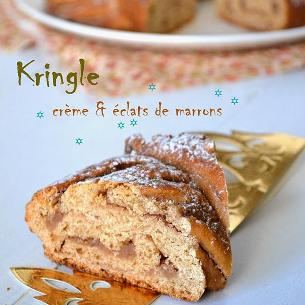Kringle de l'Épiphanie, crème et éclats de marrons
